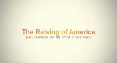 The Raising of America - Are We Crazy About Our Kids?