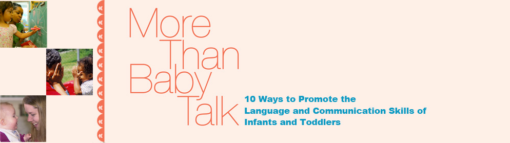 More Than Baby Talk