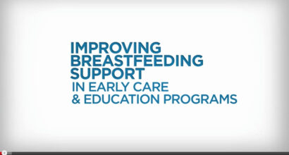 Improving Breastfeeding Support in Early Care & Education Programs